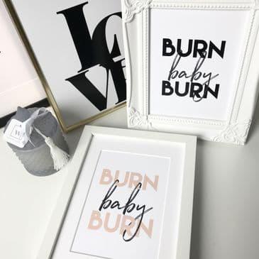 """Burn Baby Burn (A5 & 5x7"""")"""